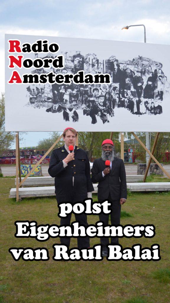 Radio Noord Amsterdam - Raul Balai